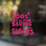 Zoos Saving Species - Decal - Animals Anonymous Apparel