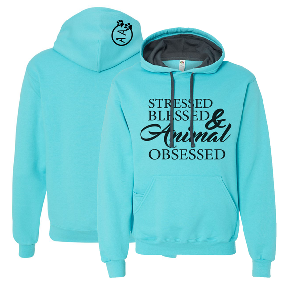 Stressed, Blessed and Animal Obsessed Hoodie - Animals Anonymous Apparel