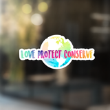 Decal - Love Protect Conserve with Earth Behind (Rainbow) - Animals Anonymous Apparel