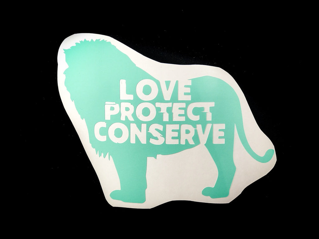 Lion - Love Protect Conserve - Vinyl Decal