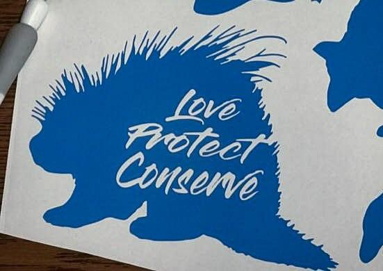 Porcupine - Love Protect Conserve - Vinyl Decal
