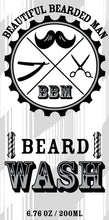 Load image into Gallery viewer, BBM Beard Wash - BEAUTIFUL BEARDED MAN
