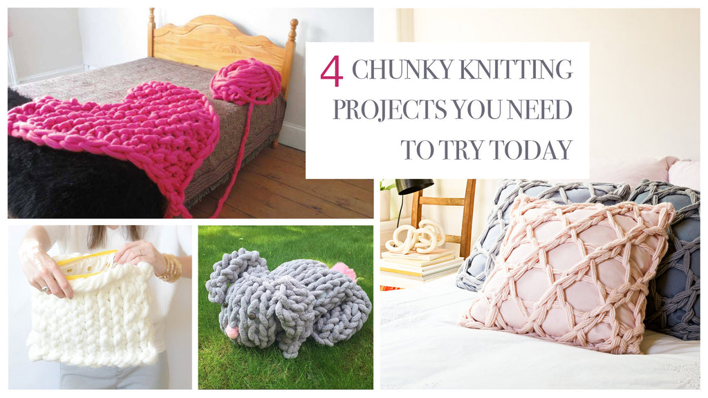 4 Chunky Knitting Projects You Need to Try Today