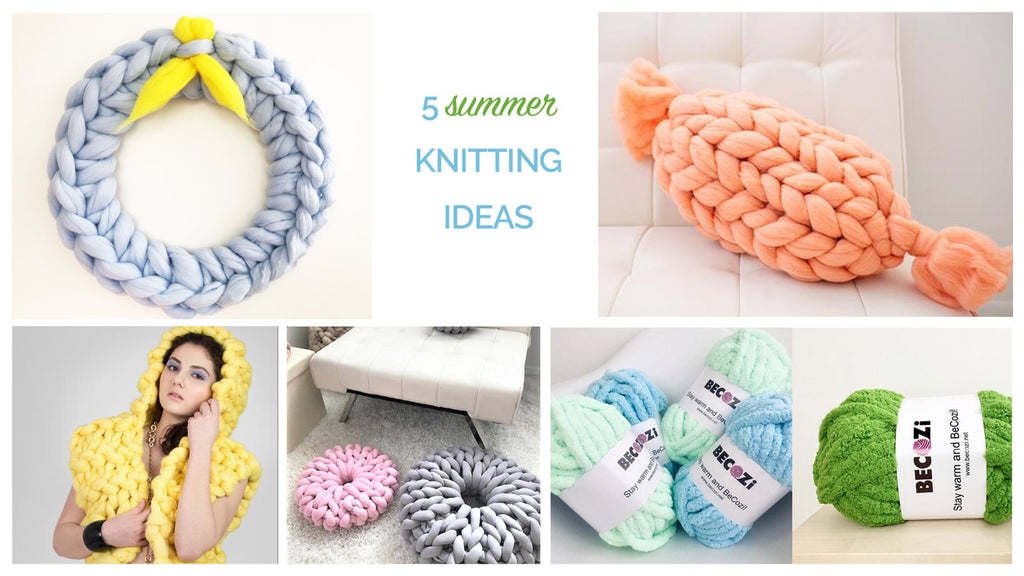 5 Summer Knitting Ideas