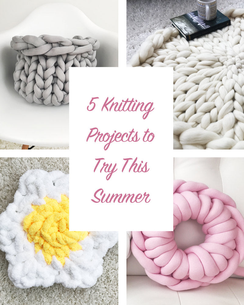 5 Knitting Projects To Try This Summer