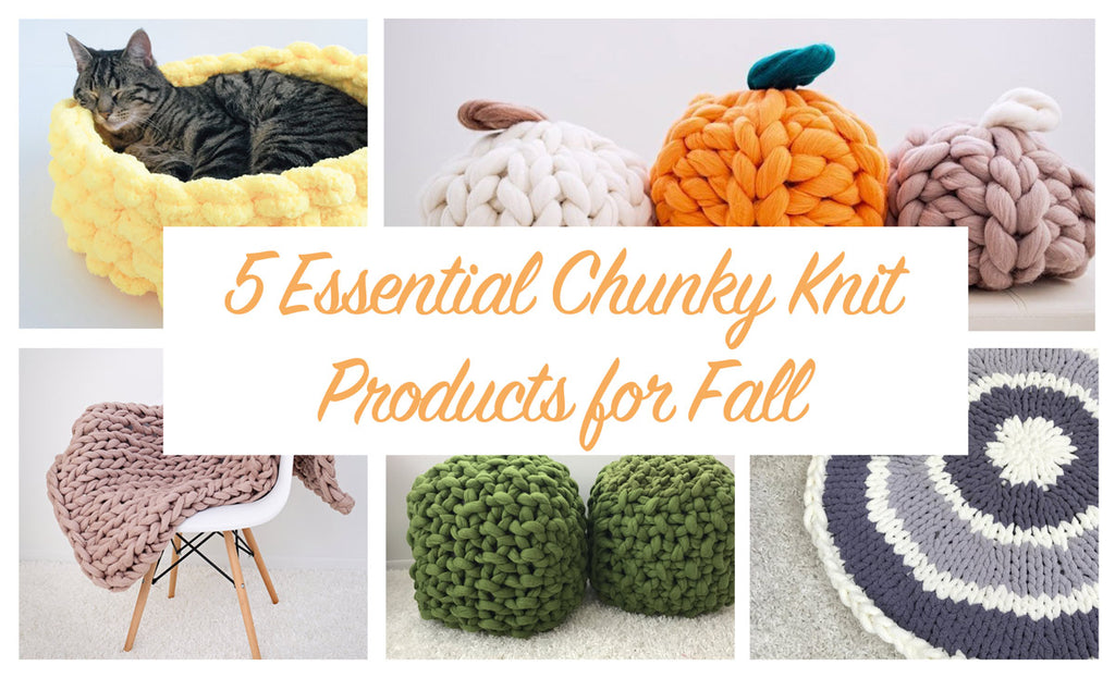 5 essential chunky knit products for fall becozi giant knitting
