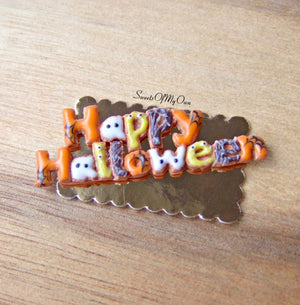 Miniature Happy Halloween Biscuit Sign 1:12 Scale - SweetsOfMyOwn