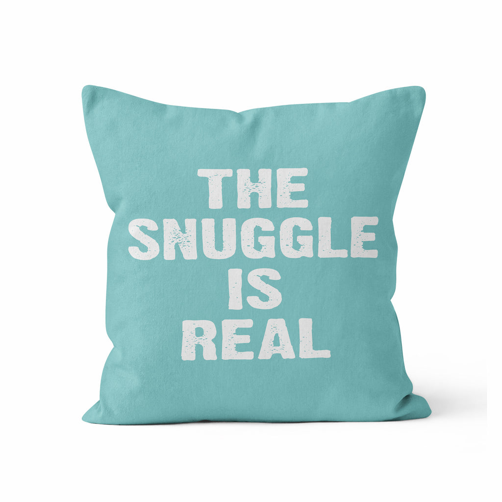 Throw Pillow, The Snuggle Is Real, Custom Color by Ziya Blue
