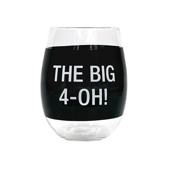 The Big 4 Oh Wine Glass