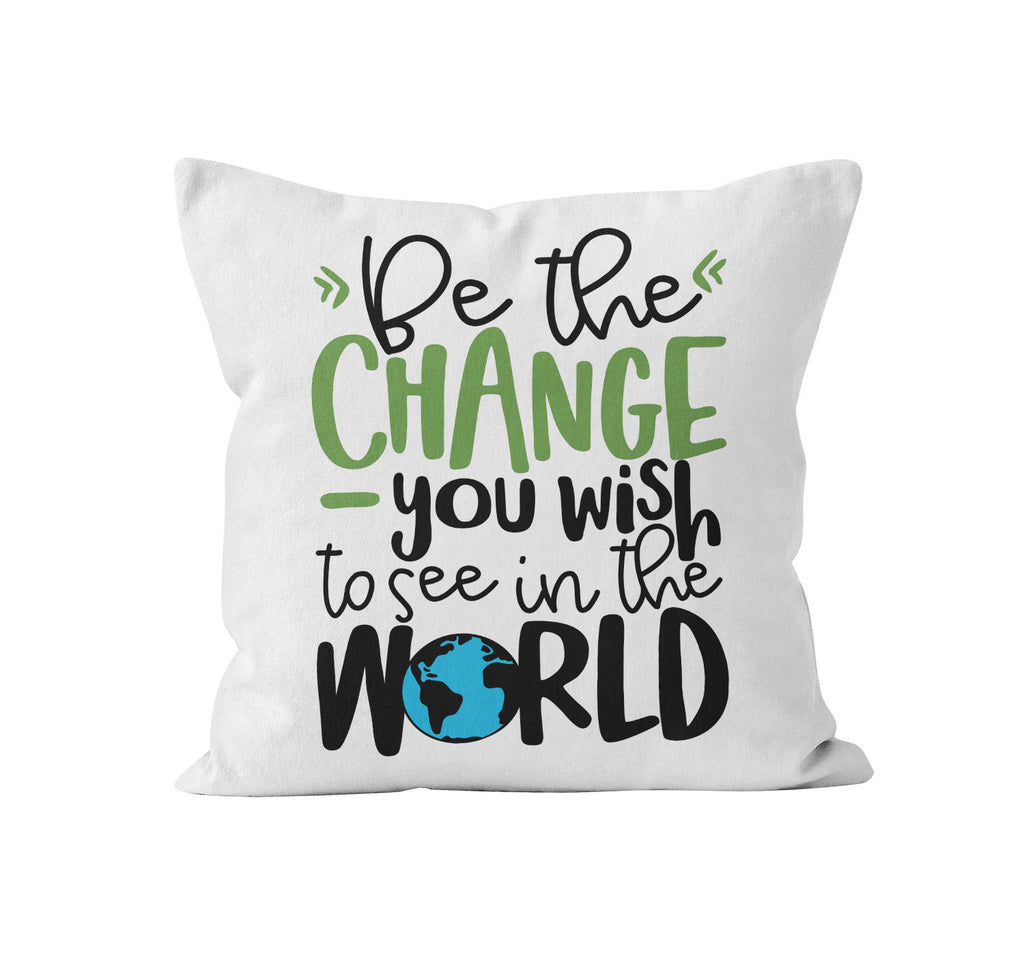 Throw Pillow Cover, Be The Change, Nursery Pillow, [Ziya Blue]