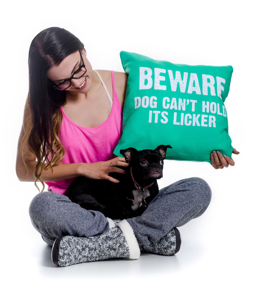 Throw Pillow, Beware Dog Can't Hold Its Licker by Ziya Blue