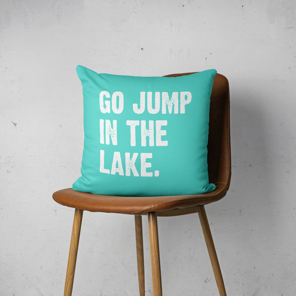 Throw Pillow Cover, Go Jump In The Lake, Custom Color, MADE TO ORDER, Pillow, [Ziya Blue]