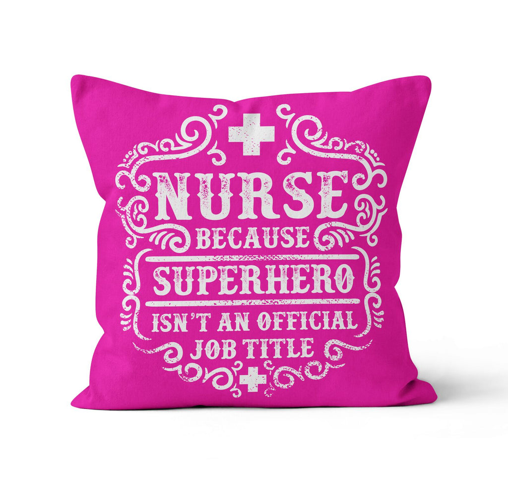 Throw Pillow, Nurse Because Superhero Isn't a Job Title by Ziya Blue