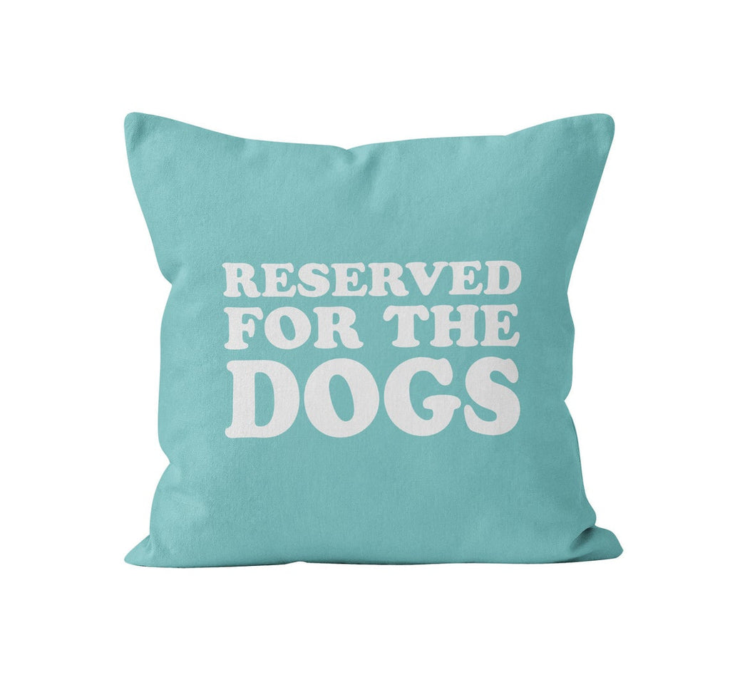 Throw Pillow Cover, Reserved For The Dogs, Custom Colour, MADE TO ORDER, Pillow, [Ziya Blue]