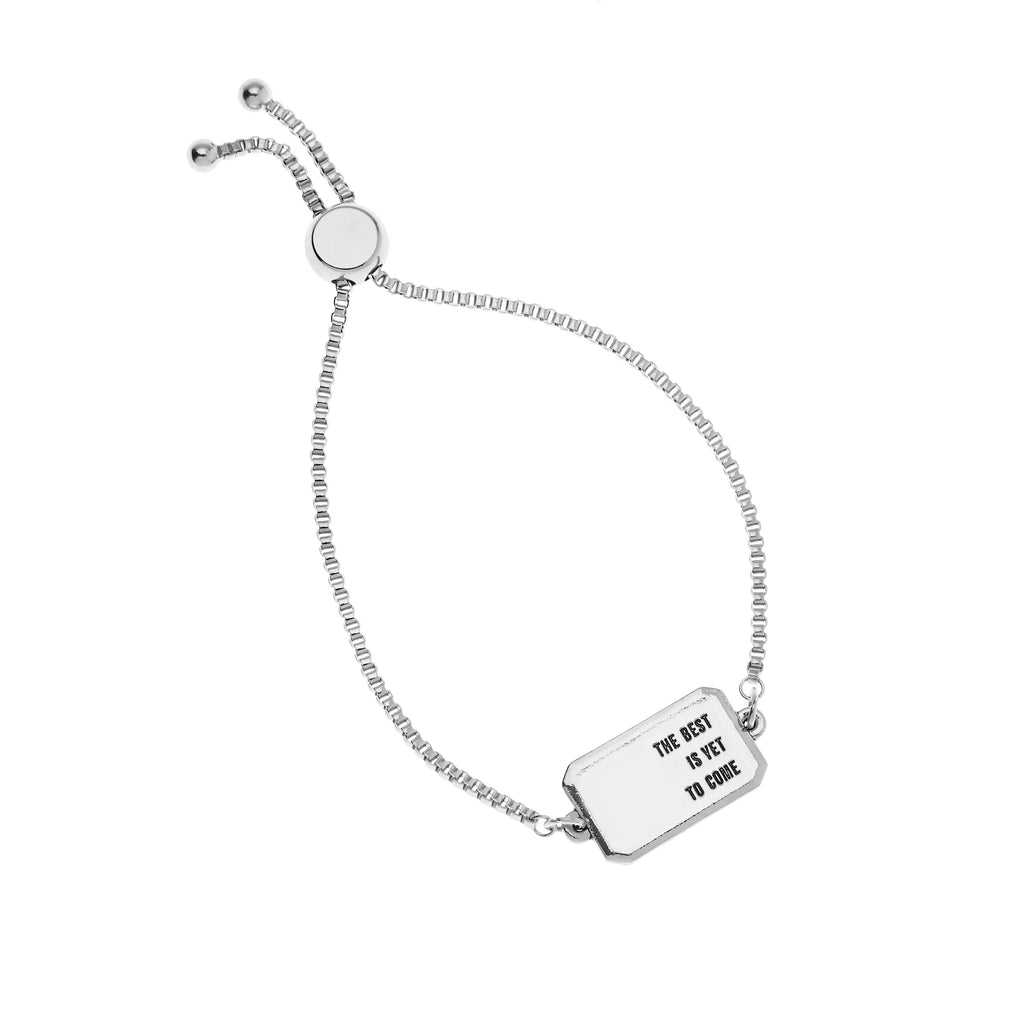 Foxy Originals: THE BEST IS YET TO COME BRACELET IN SILVER