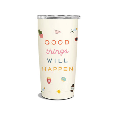 Insulated Stainless Steel Tumbler - Good Things Will Happen