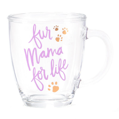 Fur Mama For Life Glass Mug