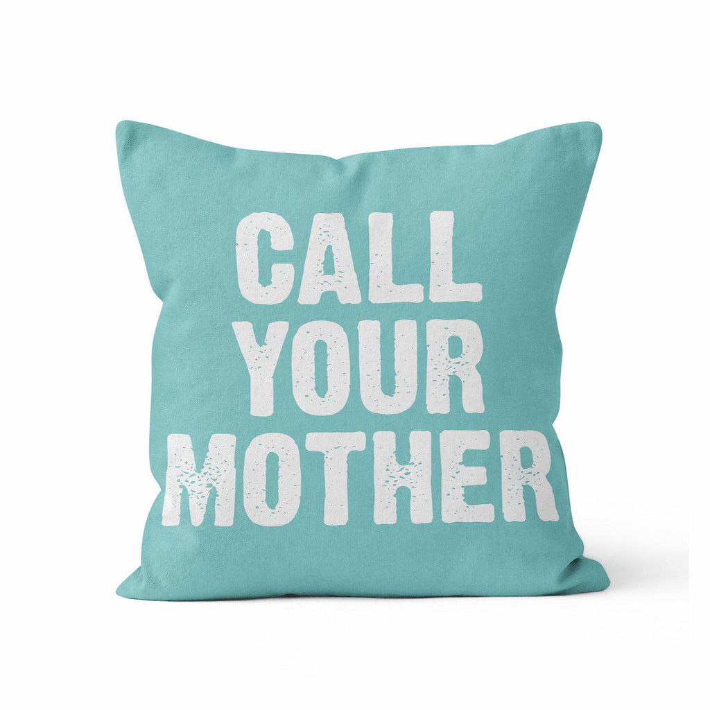 Throw Pillow Cover, Call Your Mother, Custom Color, MADE TO ORDER, Pillow, [Ziya Blue]