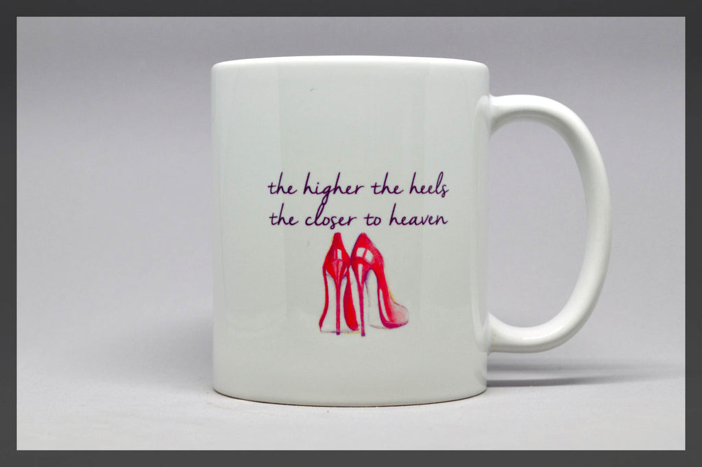 high heels heaven quote mug