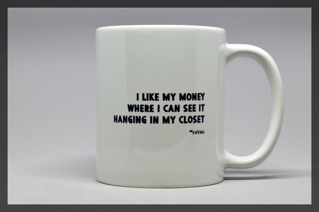 sex & the city carrie quote mug