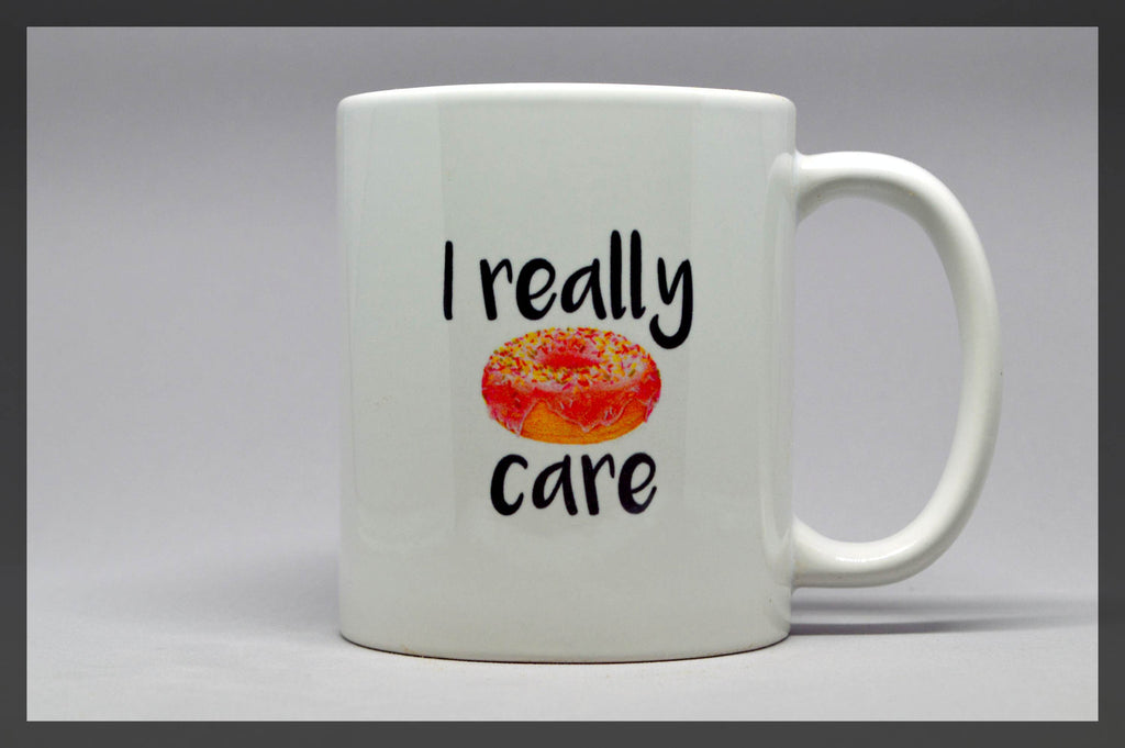 I really donut care mug