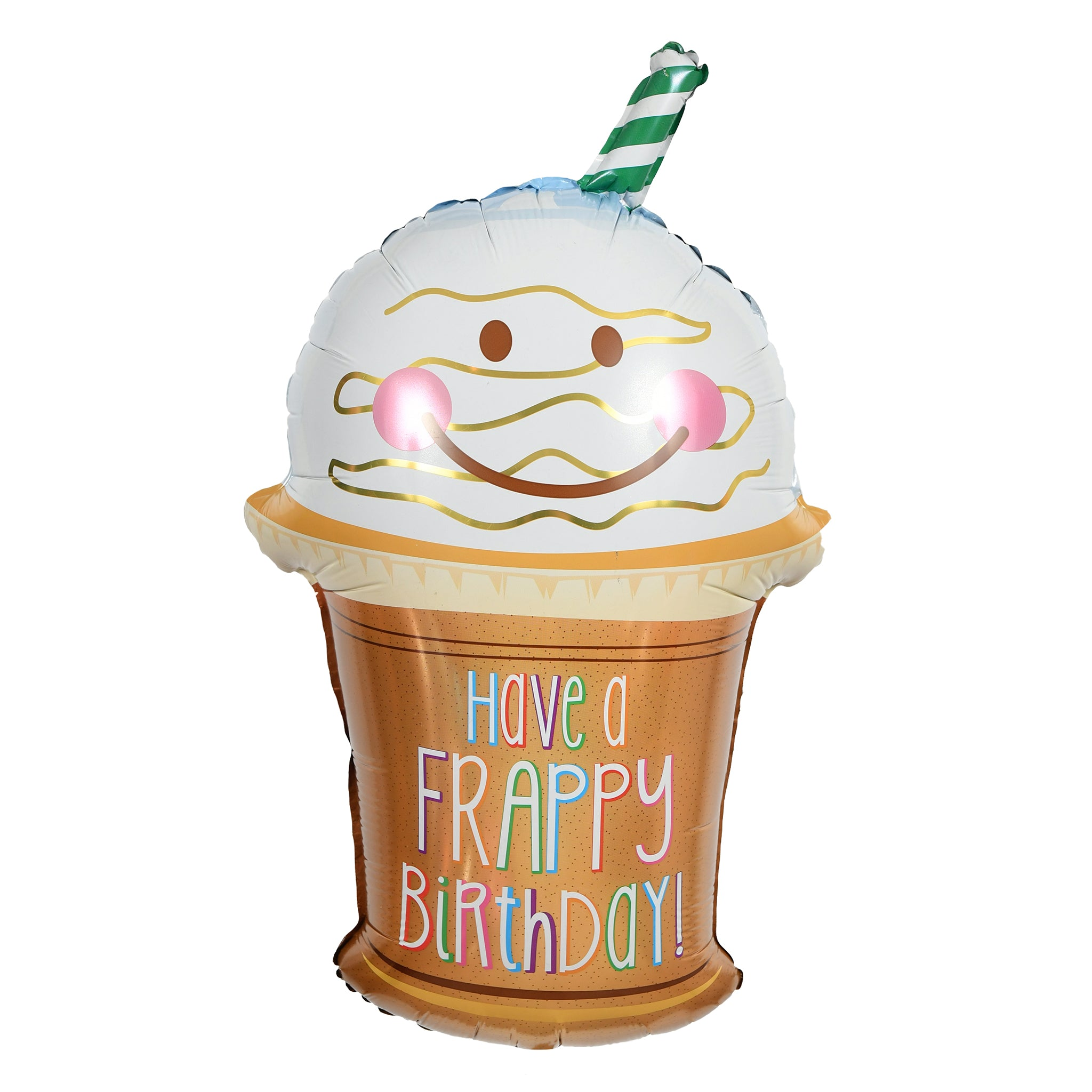 Have A Frappy Birthday Cup Balloon