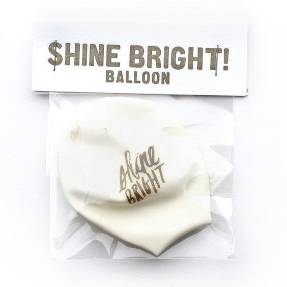 """shine bright"" white balloon"