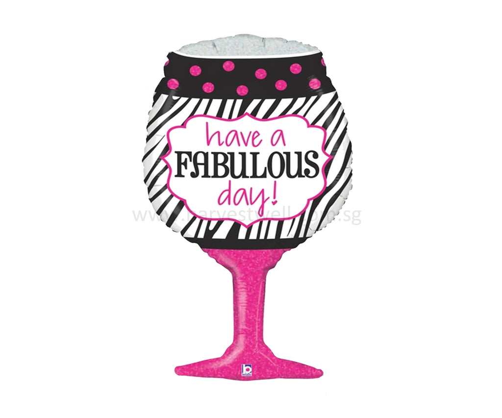"31"" wine glass ""have a fabulous day"" balloon"