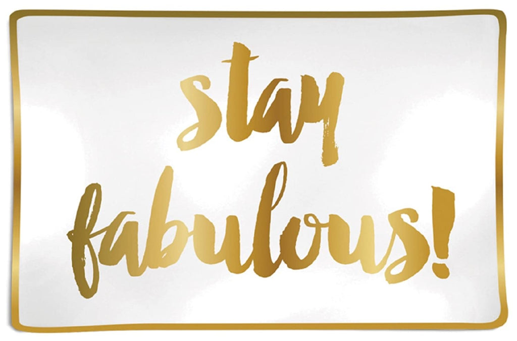 """stay fabulous"" trinket tray"