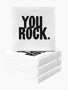 you rock napkins