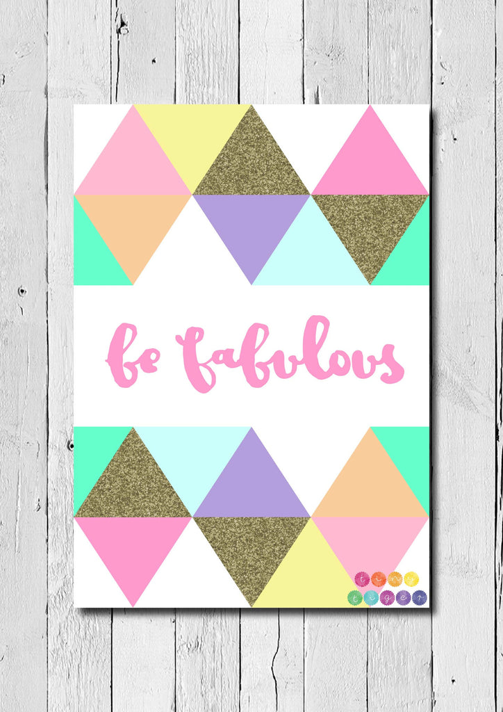 Be Fabulous Print