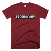 Product Guy Short-Sleeve T-Shirt (Various Colors)