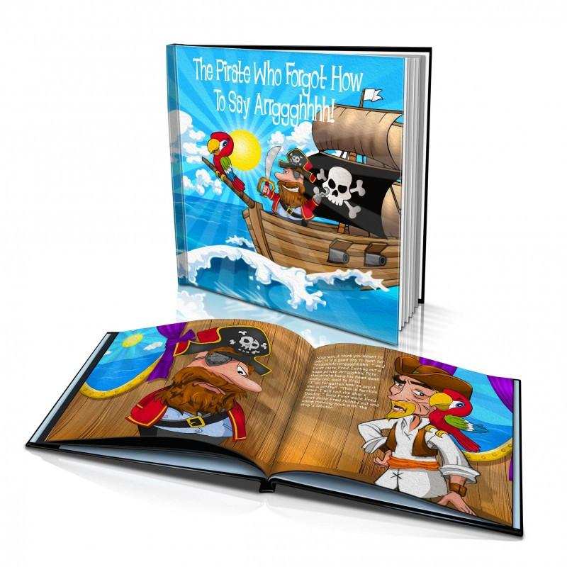 Large Hard Cover Story Book - The Pirate Who Forgot How To Say Arrggghhhh!