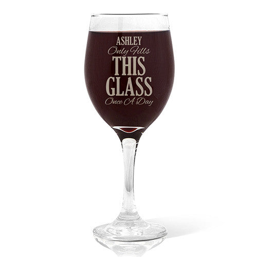 Once A Day Design Wine Glass