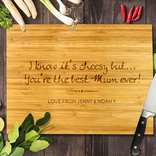 "You're the Best Mum Ever Bamboo Cutting Board 8x11"" (Temporary Out of Stock)"