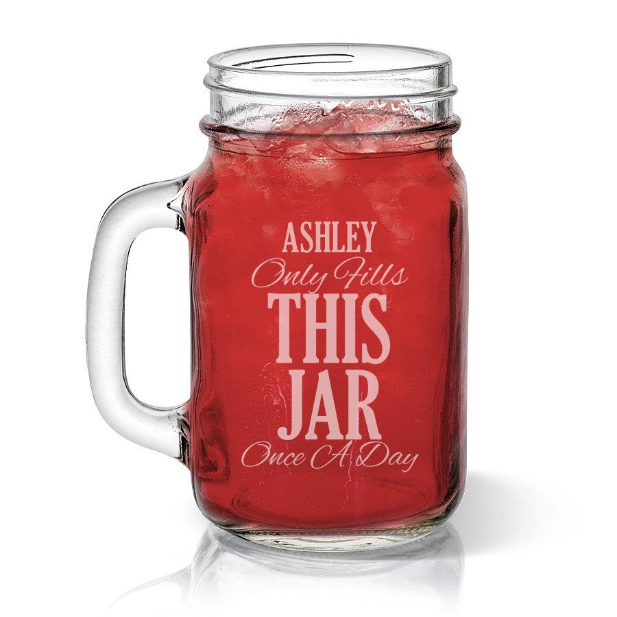 Once A Day Mason Jar