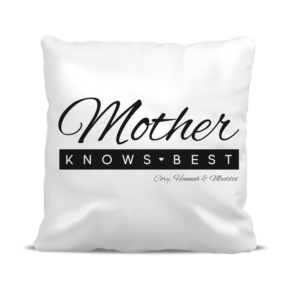 Mother Knows Best Classic Cushion Cover