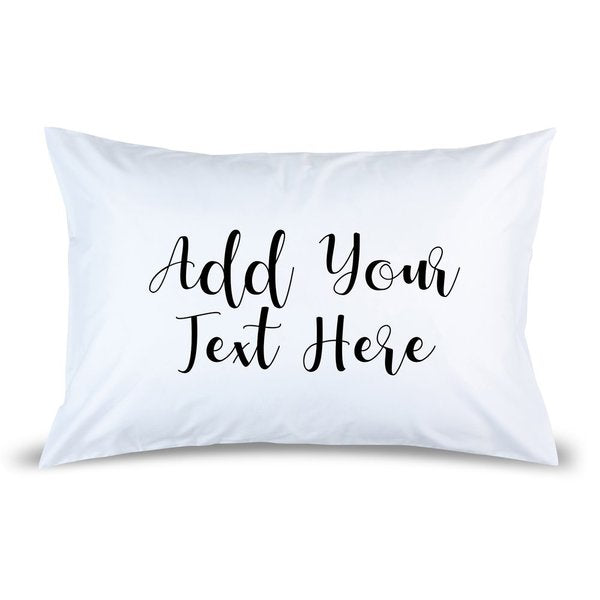 Add Your Own Message Pillow Case