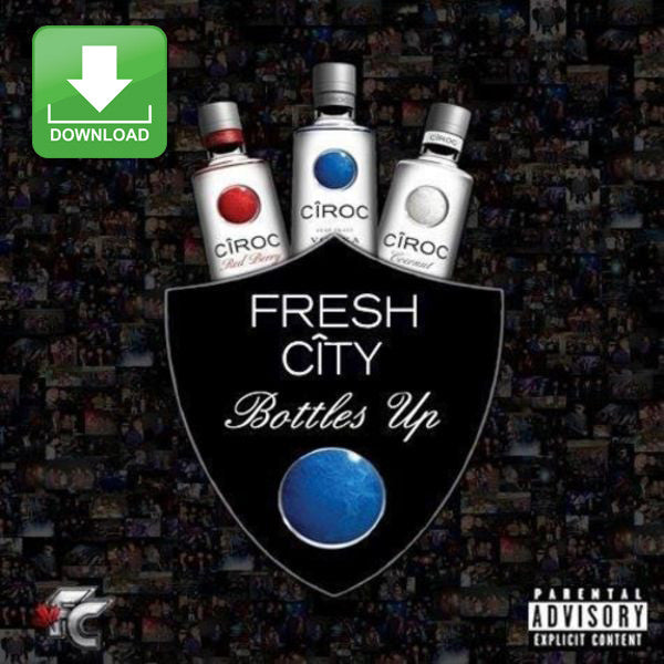 Fresh City: Bottles Up (Original Version) [Digital Download]