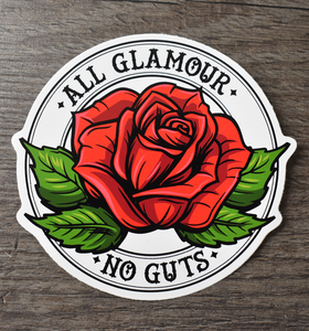 'All Glamour No Guts Logo' Vinyl Sticker