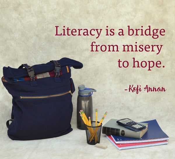 Literacy: Our Bridge to Hope
