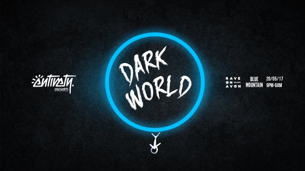 Entirety Presents - DARK WORLD