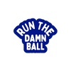 Run The Damn Ball Sticker