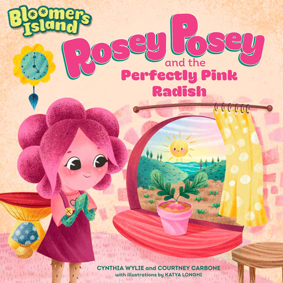 Rosey Posey and the Perfectly Pink Radish Paperback Book