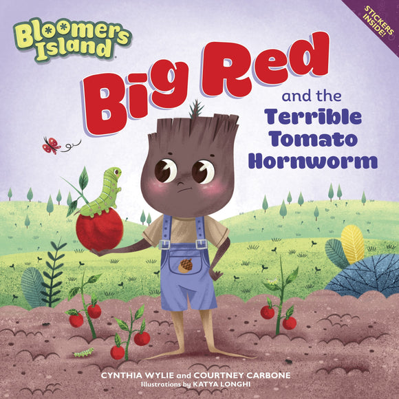 Big Red and the Terrible Tomato Hornworm Paperback Book