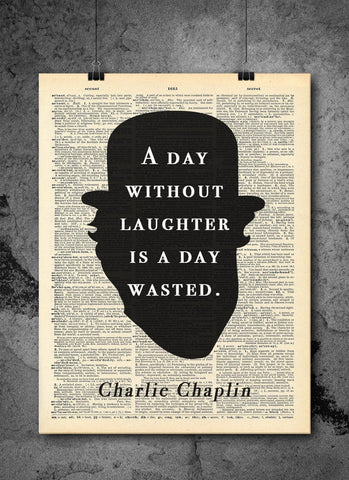 Charlie Chaplin Day Without Laughter Quote Vintage Art - Authentic Upcycled Dictionary Art Print