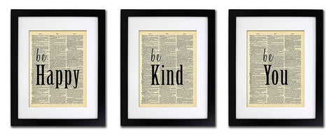 Be Happy Be Kind Be You - Inspirational - Vintage Dictionary Print - Three (3) Print Value Pack
