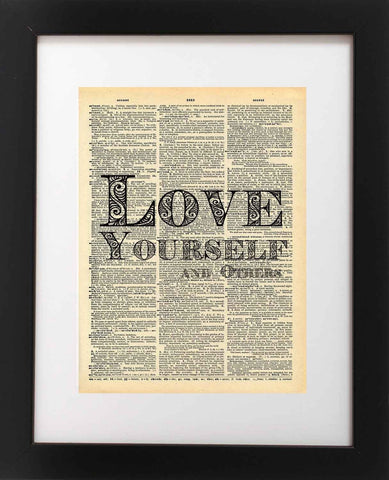 Love Yourself And Others Quote Dictionary Art Print - Vintage Dictionary Print