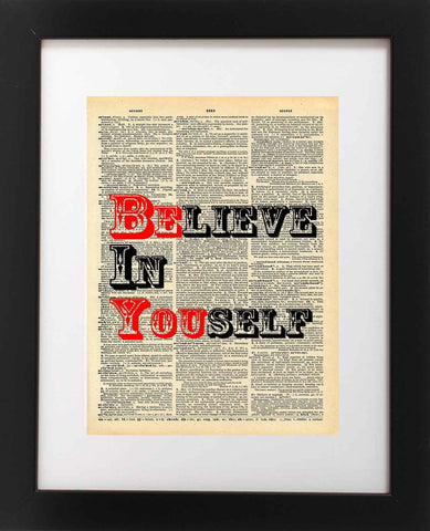 Believe in Yourself Quote Dictionary Art Print - Vintage Dictionary Print