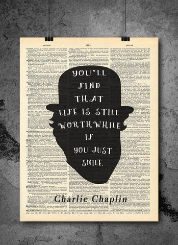 Charlie Chaplin Quote - Just Smile - Vintage Dictionary Print